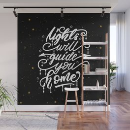 Lights will guide you home Wall Mural