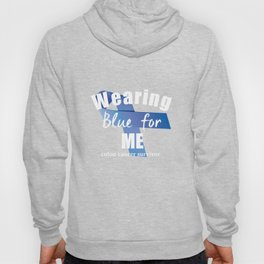 Wearing Blue For Me Colon Cancer Tee Hoody