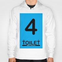 toilet Hoodies featuring TOILET CLUB #4 by Toilet Club