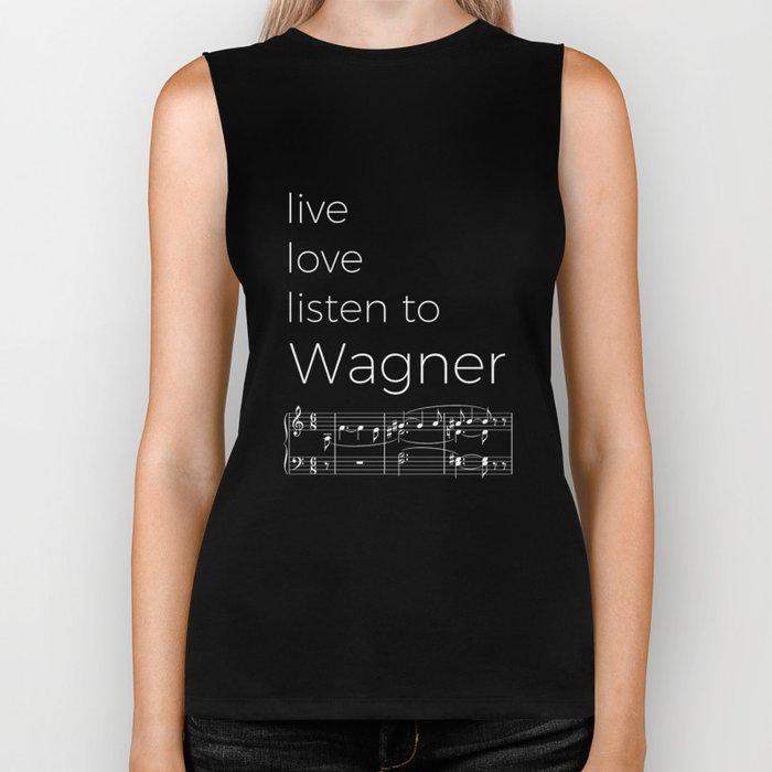 Live, love, listen to Wagner (dark colors) Biker Tank