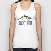 tits Tank Tops featuring Great Tits! by BaconFactory