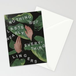 Nothing Lasts! Stationery Cards