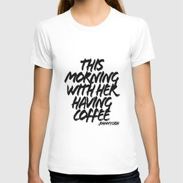 This Morning With Her Having Coffee. -Johnny Cash Quote Grunge Caps T-shirt