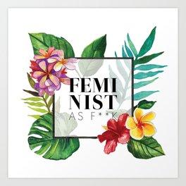 Feminist As F**k Art Print