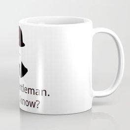 I am a gentleman Coffee Mug