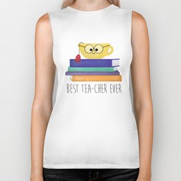 Best TEAcher Ever Biker Tank