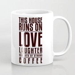 This House Runs on Coffee Poster Coffee Mug