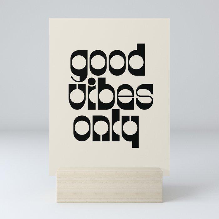 Good Vibes Mini Art Print