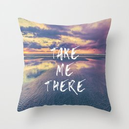 Take Me There Beach Sunset Text Throw Pillow