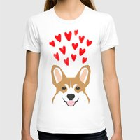 valentines T-shirts featuring Valentines - Love Corgi  by PetFriendly