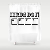 logo Shower Curtains featuring Logo by Nerds Do It Beta