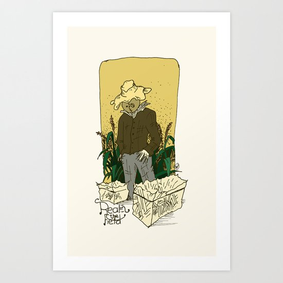 Real in the field... Art Print