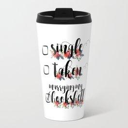 Single / Taken / Bookshelf Travel Mug