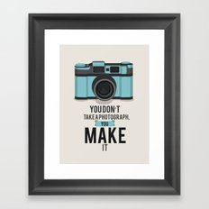 You Don't Take a Photograph... Framed Art Print