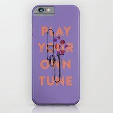 Play you own tune Slim Case iPhone 6s