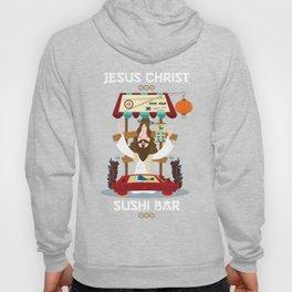 Jesus Christ Sushibar Hoody