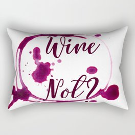 Wine Not? Rectangular Pillow