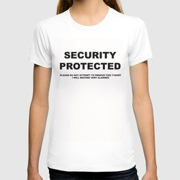 Security Protected T-Shirt T-shirt