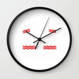 Bowling is the Bacon of Sports Funny Wall Clock