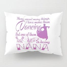 Dancing Nana Pillow Sham