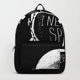I Need More Space Backpack