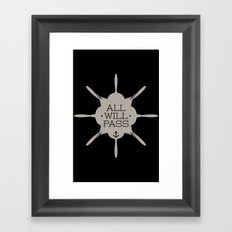 All Will Pass Framed Art Print