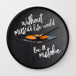 Without Music, Life Would Be a Mistake-Friedrich Nietzsche-vinyl records Wall Clock