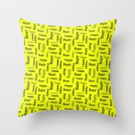 Happy Happiness Smiling Motivational   Throw Pillow