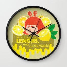When Life Gives You Lemons, Make Lemonade Wall Clock