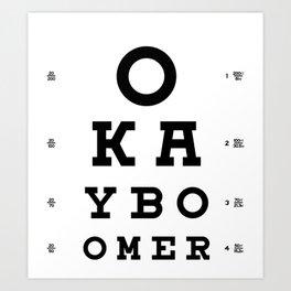 Ok Boomer Art Print