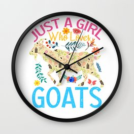 Just A Girl Who Loves Goats,cute design 2021 Wall Clock