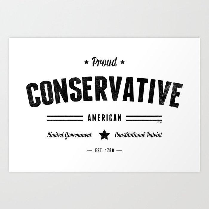Proud Conservative American Art Print