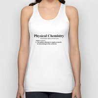 chemistry Tank Tops featuring Physical chemistry by Rhodium Clothing