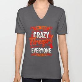 Crazy Firegirl - Firewoman Fire Department Heroine Unisex V-Neck