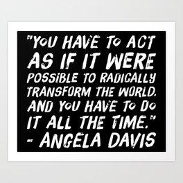 Radically Transform the World Art Print