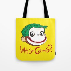 Why So Curious? Tote Bag