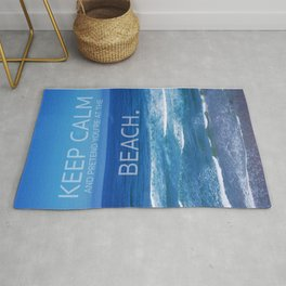 Keep Calm and Pretend you're at the Beach Rug