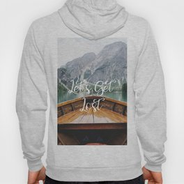 Live the Adventure - Lets Get Lost Hoody
