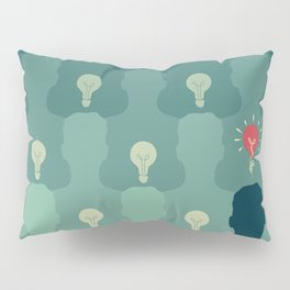 Stand out from the crowd Pillow Sham