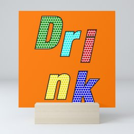 Drink – my 3 best Skills Mini Art Print