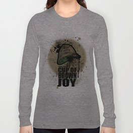 cup of brown joy Long Sleeve T-shirt
