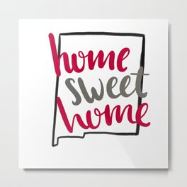Home Sweet Home New Mexico Metal Print