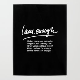 Wise Words: I am enough + text Poster