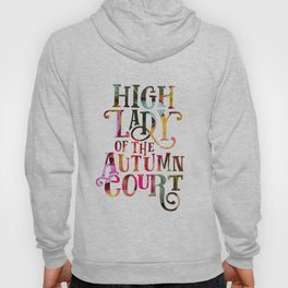 High Lady Of The Autumn Court Hoody