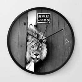Beware of Dog black and white photograph of attack lion humorous black and white photography Wall Clock