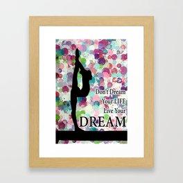 Gymnastics Live Your Dream Design Framed Art Print
