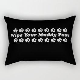Wipe Your Muddy Paws - Black & White Rectangular Pillow