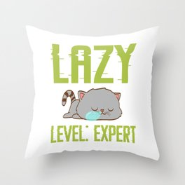 "Cute Cat Shirt For Animal Lovers Saying ""Lazy Level: Expert"" T-shirt Design Animals Pet Petting Claw Throw Pillow"