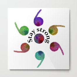 Stay Strong Watercolor 7 Semicolons  Metal Print