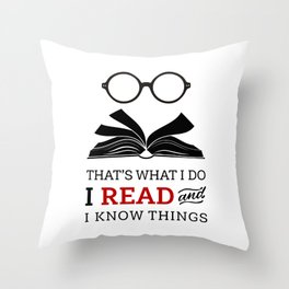 That's What I Do Throw Pillow